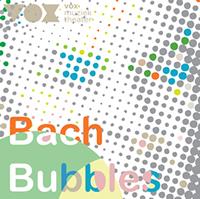 Bach Bubbles